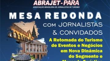 Abrajet Pará promoveu mesa redonda sobre turismo de eventos